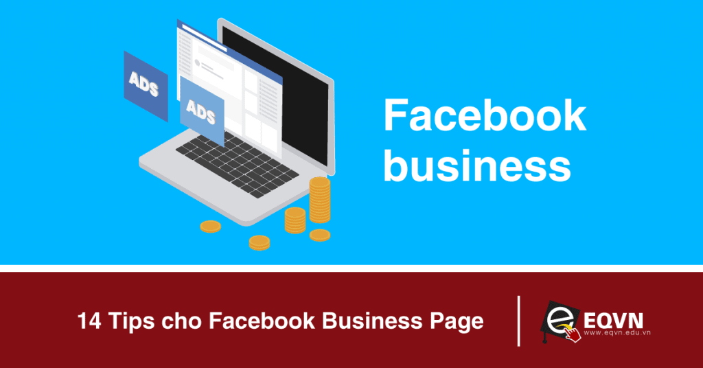 14 Tips cho Facebook Business Page (phần 1)