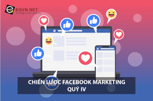 quảng cáo Facebook hiệu quả Quý 4