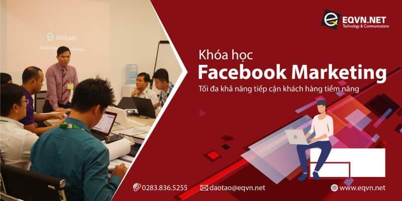 Khóa học Facebook Marketing và Quảng cáo FB tại trung tâm EQVN