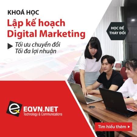 Khóa học lập kế hoạch digital marketing tại eqvn
