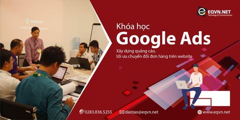 Khóa học Quảng cáo Google Ads tại trung tâm đào tạo EQVN