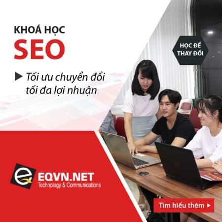 Khóa học tối ưu hóa bộ máy tìm kiếm google tại eqvn