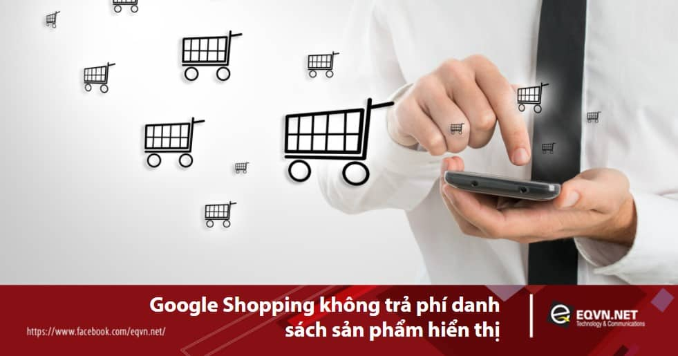Google Shopping không tính phí
