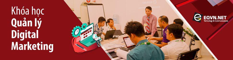 Khóa học quản lý Digital Marketing eqvn