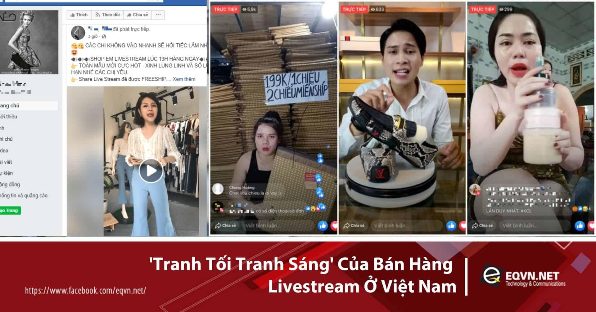 Tranh tối tranh sáng của bán hàng Livestream ở Việt Nam