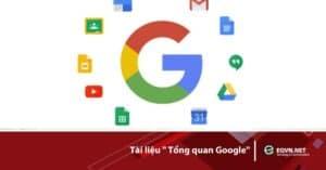Tài liệu Tổng quan Google