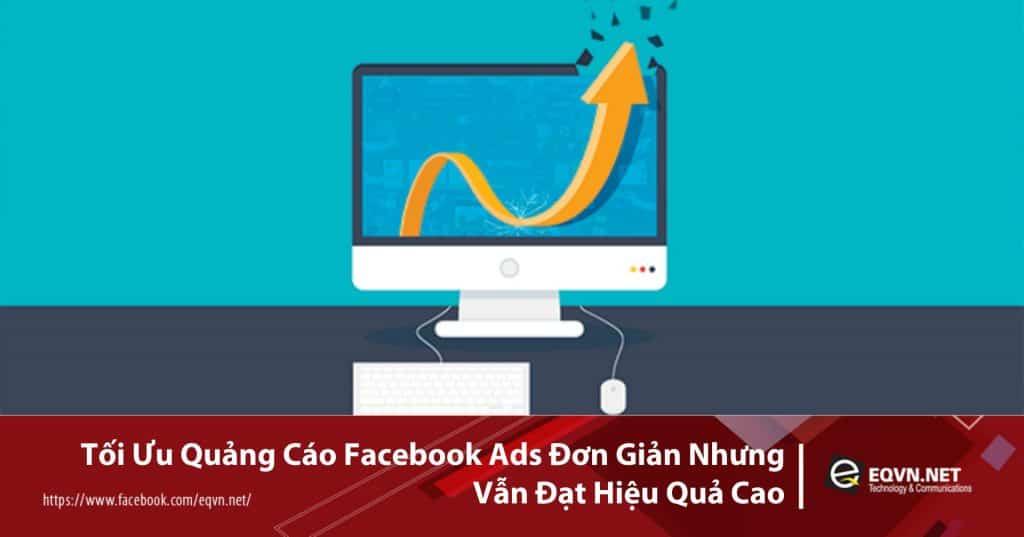 Tối ưu quảng cáo facebook ads hiệu quả