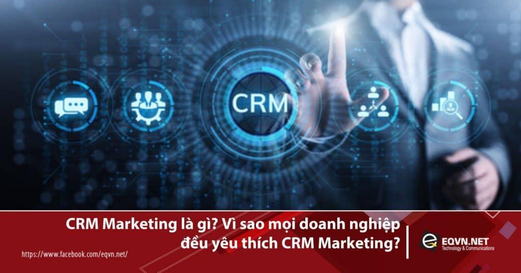 Công cụ CRM Marketing