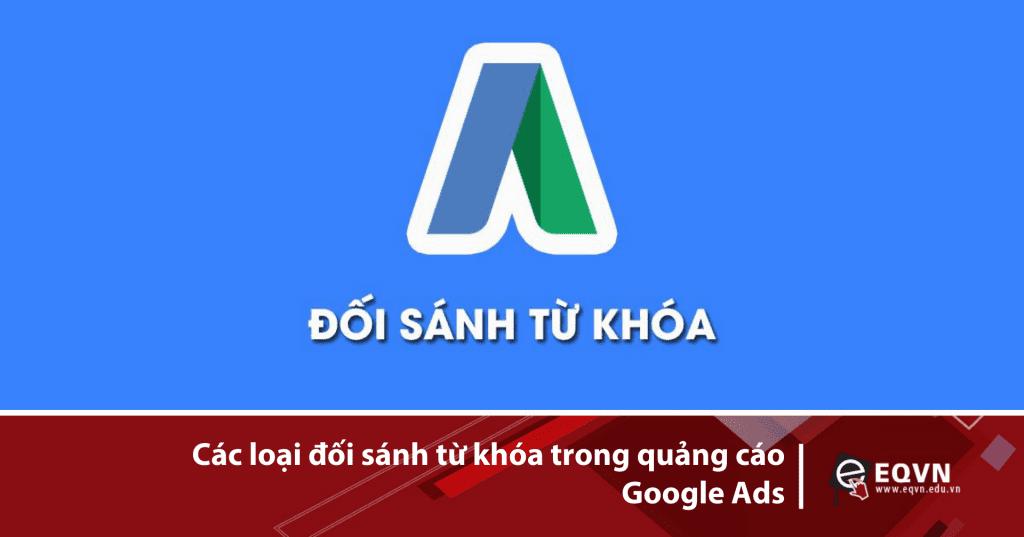 Đối sánh từ khóa trong quảng cáo Google