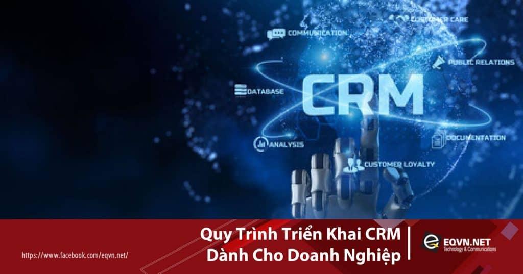 Quy Trình Triển Khai CRM Dành Cho Doanh Nghiệp