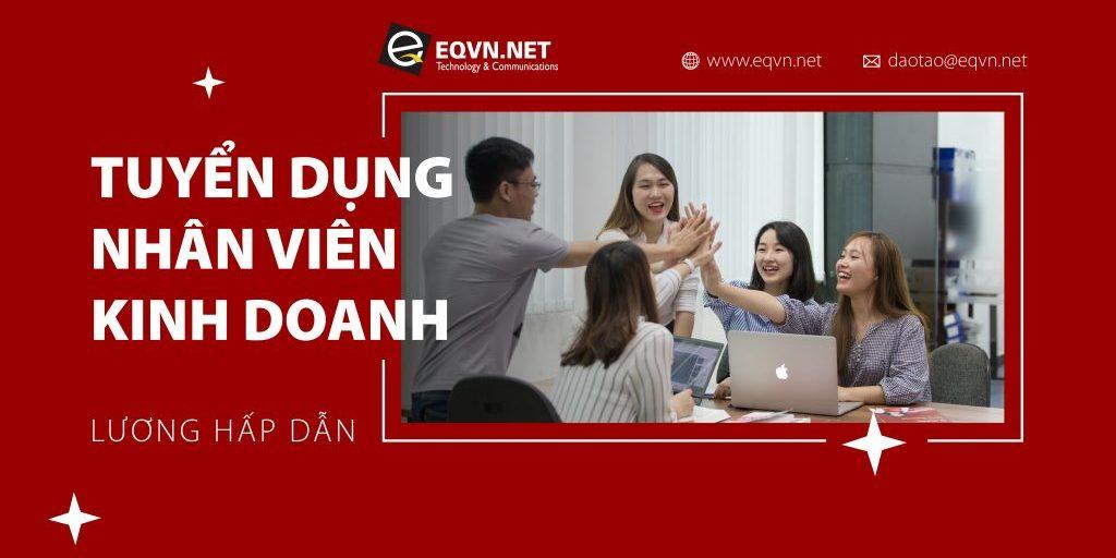 EQVN tuyển dụng nhân viên kinh doanh