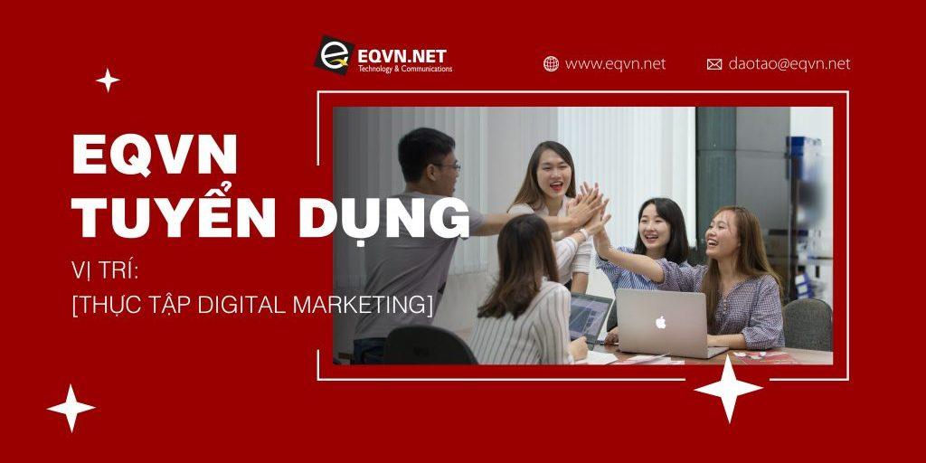 EQVN-tuyen-dung-thuc-tap-digital-marketing