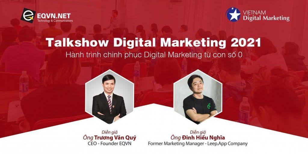 """Talkshow Digital Marketing 2021: """"Hành trình chinh phục Digital Marketing từ con số 0"""""""