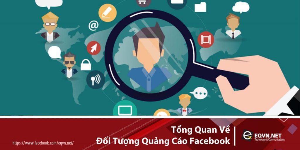 Tong-quan-doi-tuong-quang-cao-facebook